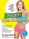 The Oxygen Diet Solution (eBook): Your Ultimate 28-Day Shape-Up Plan